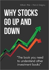 Why Stocks Go Up (and Down), by William H. Pike book cover