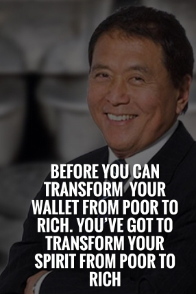 A great quote from Robert Kiyosaki