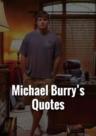 Michaeal Burry quotes